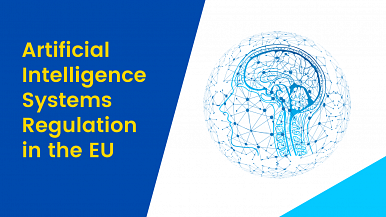 How will Artificial Intelligence Systems be regulated in the EU?
