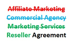 Can our affiliate marketers claim that they are commercial agents?